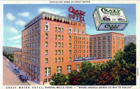 Crazy Water Hotel, Mineral Wells, Texas | Now a Retirement